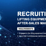 Recuitment of Global After-sales Maintenance Outlets of Lifting Equipment